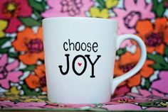 Wake up to an encouraging reminder as you sip your morning coffee. As a stay at home mom, I love being greeted with Choose Joy as I start my day