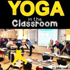 How to use yoga in the classroom to give students MEANINGFUL stretching breaks and kinesthetic learning opportunities!