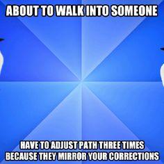 Socially awkward walk…