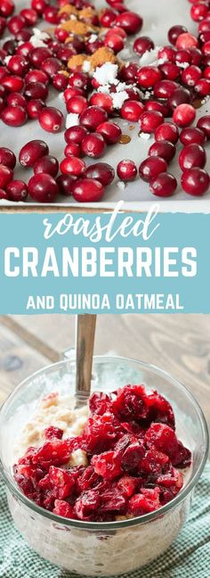 Roasted Cranberries will change your life. They are all cinnamonny and mapley and topped on a comforting bowl of quinoa oatmeal! Just know, a bowl of Roasted Cranberries and Quinoa Oatmeal will be sure to give you that holiday fever.