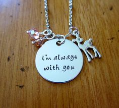 "Bambi Inspired Necklace. Bambi's mother quote: ""I'm Always With You"". Love necklace. Bambi Jewelry. I'm Always With You Necklace. Hand Stamped, Swarovski Crystals by WithLoveFromOC"
