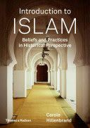 Introduction to Islam : beliefs and practices in historical perspective - Lehman College Stacks (BP161.3 .H553 2015 )
