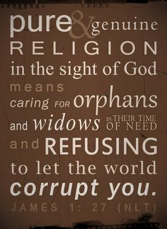 """I read """"orphans and widows"""" as broadened to """"those afflicted with loneliness or hopelessness."""""""