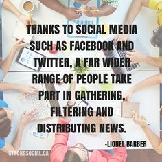 Thanks to social media such as #Facebook and #Twitter, a far wider range of people take part in gathering, filtering and distributing news. -Lionel Barber #SocialMedia