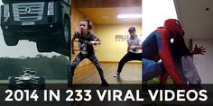Breathtaking, awesome, funny, here is the ultimate compilation of 233 videos that went viral in 2014.