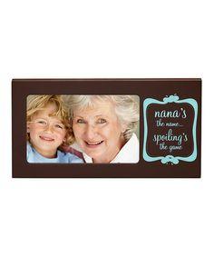 Look at this #zulilyfind! Brown 'Nana's the Name' Wood Frame #zulilyfinds