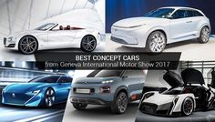 Blog: Best concept cars from Geneva International Motor Show 2017 that stole the maximum limelight at the show. #UAE