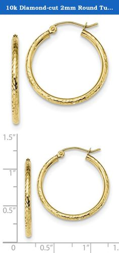 10k Diamond-cut 2mm Round Tube Hoop Earrings. Product Description Material: Primary - Purity:10K Finish:Polished Length of Item:26.91 mm Material: Primary:Gold Thickness:2 mm Width of Item:25.22 mm Product Type:Jewelry Jewelry Type:Earrings Sold By Unit:Pair Texture:Diamond-cut Material: Primary - Color:Yellow Earring Closure:Hinged Earring Type:Hoop.
