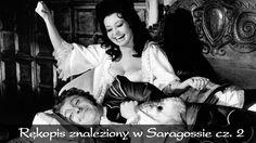 RĘKOPIS ZNALEZIONY W SARAGOSSIE cz. 2 - cały film