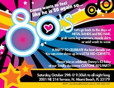 Birthday Party Invitation Design  Theme: 80's Costume Party  Client: Daniel Kattan  Aventura, Florida.