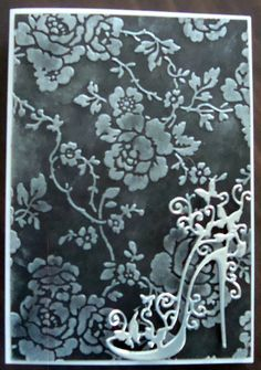 Anna Griffin Design embossing Folder - Rosa and Delicata Silver Shimmer ink. Tattered Lace - High Heel Glam Die cut.