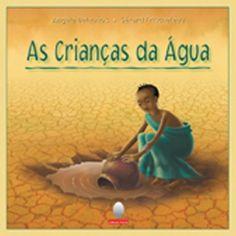 AS CRIANÇAS DA ÁGUA - Angèle Delaunois