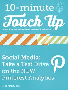 NEW Pinterest Analytics- three things to look at right now!