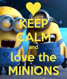 KEEP CALM and love the MINIONS. Another original poster design created with the Keep Calm-o-matic. Buy this design or create your own original Keep Calm design now. Amor Minions, Minions Quotes, Keep Calm Posters, Keep Calm Quotes, Minion Pictures, Funny Pictures, Funny Pics, Hilarious, Funny Images