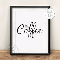 But First Coffee Quote, Printable Wall Art, Typography Digital Print, Modern Monochrome Kitchen Decor, Minimalist Office, BLACK FRIDAY SALE by StarsAndType on Etsy