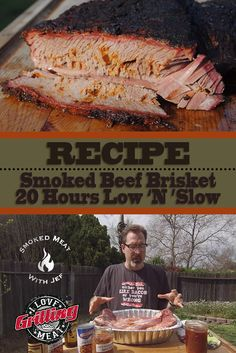 Smoked Beef Brisket Recipe - 20 Hours Low N Slow Beef Brisket Recipes, Bbq Brisket, Smoked Beef Brisket, Grilling Recipes, Sausage Recipes, Great Recipes, Favorite Recipes, Smoking Recipes, Gourmet