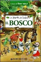 libri per bambini le storie del bosco - Cerca con Google