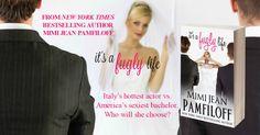 Tome Tender: Mimi Jean Pamfiloff's IT'S A FUGLY LIFE Release Da...
