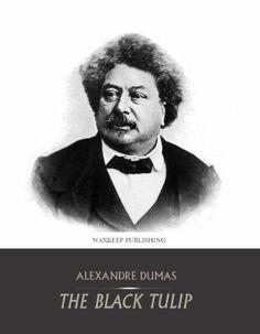 The Black Tulip by Alexandre Dumas, http://www.amazon.co.uk/dp/B00CAW9HMI/ref=cm_sw_r_pi_dp_KYZptb0SQC5GG