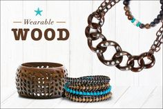 Why we love wood: 1) Its calming and grounding effect - both on our mood and for our look, 2) its ability to be transformed for weekend or evening with well-placed jewels, and 3) the natural, at-ease look it lends to our wardrobe... just what we need to round out our collection.