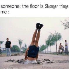 *lays on floor* *glues self to floor* *becomes floor*