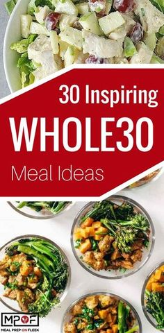 30 Inspiring Whole 30 Meal Ideas - Looks like a well rounded set of recipes from really simple chop and drop to one-pan meals.