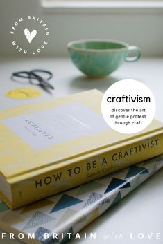 how to be a craftivist with sarah corbett gentle protest