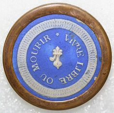 "Button  Date: 18th century Culture: European (probably) ""Vivre libre ou mourir"" ""To live free or to die"""