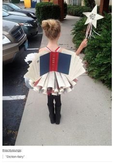 """Just a diction-fairy costume. With a shirt on that says, """"I'm silently correcting your grammar."""""""