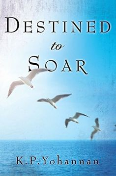 Destined to Soar by K.P. Yohannan