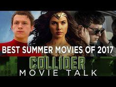 Best Summer Movies of 2017 - Collider Movie Talk - YouTube
