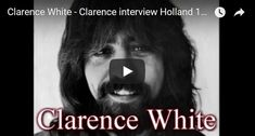 The New Kentucky Colonels, Roland White, Eric White, Clarence White, Herb Pedersen - Live In Holland 1973