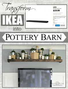 Turn An Ikea Shelf Into A Pottery Barn Ledge