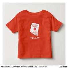 Arizona #REDFORED, Arizona Teachers Kids  shirt