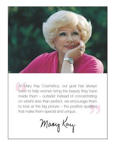 Beautiful woman who changed and is changing so many lives :) Mary Kay Ash. - Beautiful woman who changed and is changing so many lives :] Mary Kay Ash. What an inspiration to wo - Mary Kay Party, Mary Kay Cosmetics, Perfectly Posh, Mary Kay Ash Quotes, Mary Kay Inc, Imagenes Mary Kay, Selling Mary Kay, Beauty Consultant, Airbrush Makeup