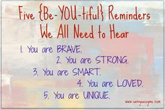 Smile: Five {Be-YOU-tiful} Reminders We All Need to Hear via savvysassyme.com @kacie_phillips