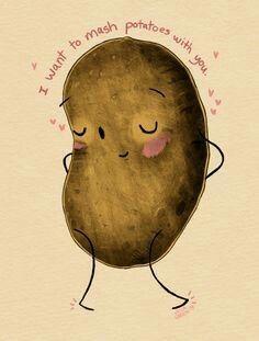 I want to mash potatoes with you -- by Julia Green. Tiny Potato, Cute Potato, Potato Print, Retro Recipes, All Things Cute, Artsy Fartsy, Mashed Potatoes, Besties, Art Drawings