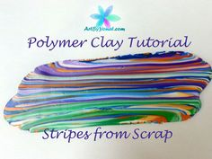 Polymer Clay Tutorial - How to Make a Striped Sheet From Scrap Clay - Le...