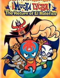 ¡Mucha Lucha!: The Return of El Maléfico cartoon   Watch ¡Mucha Lucha!: The Return of El Maléfico cartoon online in high quality