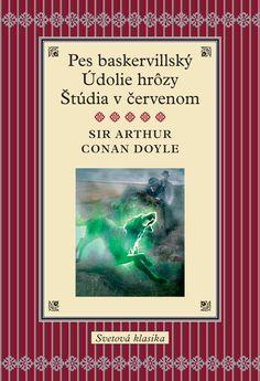 Pes baskervillský, Údolie hrôzy, Štúdia v červenom (Arthur Conan Doyle Sir) Kniha