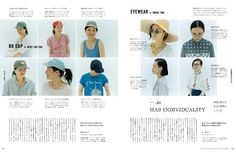 no. 8 August 2014 features 024 A WOMAN WITH STYLE スタイルを持つ、ということ。 コップ、詩集、時計、花、ネイル、ブラシ、靴、シャツ、デニム、 眼鏡、帽子、ジュエリー、旅の道具、クルマ、手紙、料理……など、 意志ある暮らしのための37のヒント。   037 Collected Essays of Style_01 for BREAD こぐれひでこ 「パンはバゲット!」 というスタイル。   051 Collected Essays of Style_02 for BookStore 永江 朗 「本屋通いが習慣」 というスタイル。   064 Collected Essays of Style_03 for BAR ほしよりこ 「行きつけのバーを持つ」 というスタイル。   066 SHE HAS A STYLE スタイルを持つとこうなる。 山本ちえ 長谷川智恵子   070 MY ESSENTIALS 私の愛用品。 田辺三千代 たかはしよしこ 大橋利枝子 朝倉洋美 米山周子 上杉美雪   083 THE WORDS with…