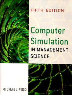 PIDD, Michael. Computer simulation in management science. 5 ed. Chichester: Wiley, 2004. xvi, 311 p. Inclui bibliografia (ao final de cada capítulo) e índice; il. tab. quad.; 25x19x2cm. ISBN 0470092300.  Palavras-chave: MANAGEMENT - COMPUTER SIMULATION; MANAGEMENT - COMPUTER SIMULATION - PROBLEMS, EXERCISES, ETC.  CDU 658.56:004.4 / P612c / 5 ed. / 2004