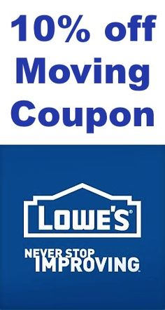 Lowe's Moving Coupon = 10% off! {if you're planning a move, don't forget to request your Lowe's Moving Coupon!}