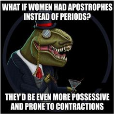 grammar jokes are the best jokes. Lol, Grammar Jokes, Behind Blue Eyes, I Love To Laugh, Laughing So Hard, T Rex, Just In Case, Decir No, I Laughed