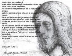 """#EvangelioDelDia ... """"Este es mi mandamiento: Amense los unos a los otros, como yo los he amado"""""""