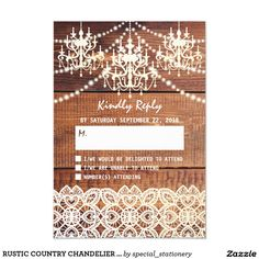 Shop Zazzle's luxurious range of Rustic Country custom wedding invitations. Fall Wedding Invitations, Wedding Rsvp, Wedding Invitation Design, Wedding Lace, Country Chandelier, Chandelier Wedding, Elegant Chandeliers, Twinkle Lights, Lace Weddings