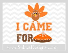 I Came For Pie VG File For Cricut and Cameo DXF by SukiesDesigns