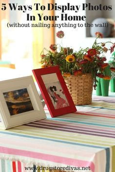 5 Ways To Display Photos In Your Home (without nailing anything to the wall) - Drugstore Divas Display Photos, Photo Displays, Find 5, Family Photo Album, Home Budget, Blurb Book, Home Hacks, Family Kids, 5 Ways