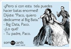 #BigData #humor #socialmedia en #español de https://www.facebook.com/CommunityCurator