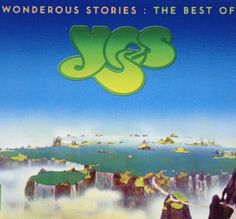 WONDEROUS STORIES: THE BEST OF YES (2CD) - 2011